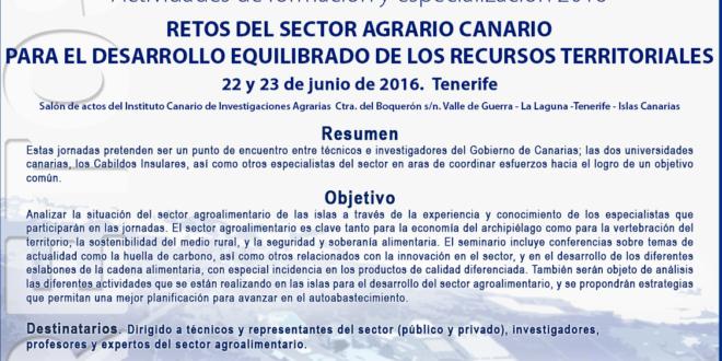 RETOS DEL SECTOR AGRARIO CANARIO PARA EL DESARROLLO EQUILIBRADO DE LOS RECURSOS TERRITORIALES