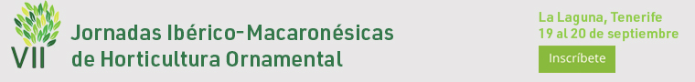 VII Jornadas Ibérico Macaronésicas de Horticultura Ornamental